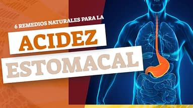 6 Remedios Naturales Para La Acidez Estomacal | Remedios Caseros Para La Acidez Estomacal
